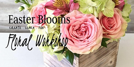 Easter Blooms Workshop tickets