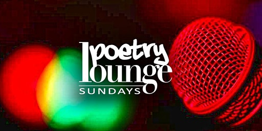Poetry Lounge Sundays  - The Late Show featuring poet Bonke