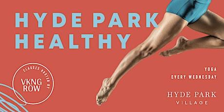 Hyde Park Healthy - Yoga tickets