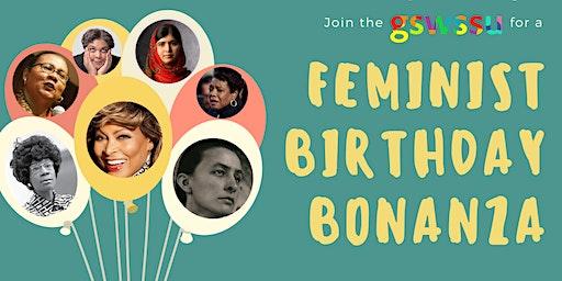 Feminist Birthday Bonanza