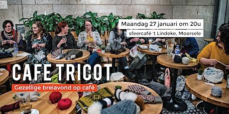 Café Tricot tickets