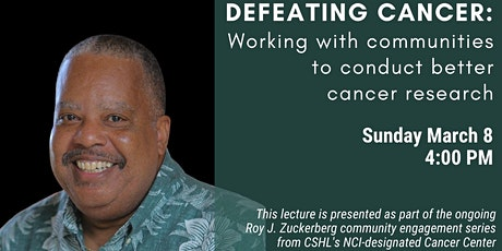 Public lecture - DEFEATING CANCER: Working with communities to conduct better cancer research tickets