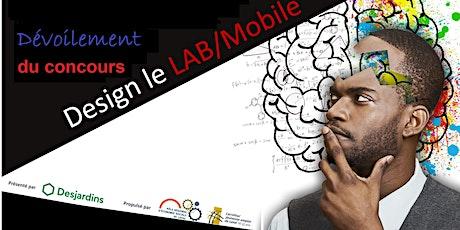 Dévoilement des gagnants du concours ''Design le LAB/Mobile'' billets