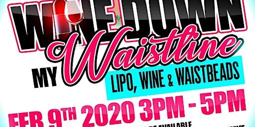 Wine Down My Waistline
