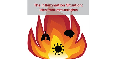 The Inflammation Situation: Tales from Immunologists tickets