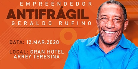 EMPREEDEDOR ANTIFRÁGIL - COM GERALDO RUFINO ingressos