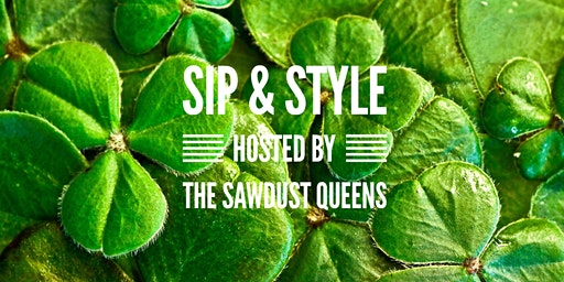 Sip & Style |  St. Patrick's Day