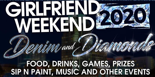 Girlfriend Weekend 2020