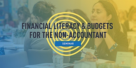 Financial Literacy & Budgets for the Non-Accountant tickets