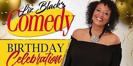 Liz Black's Comedy Birthday Celebration tickets
