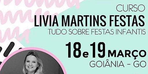 Curso Livia Martins Festa - Tudo Sobre Festas Infantis em Goiânia