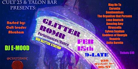 GLITTER BOMB - Cult 23 + Talon Bar Feb 15th tickets
