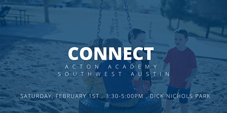 Acton Academy Southwest Austin - Play & Connect tickets