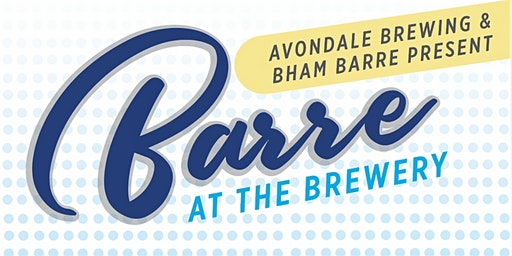 Barre at the Brewery - February 19th