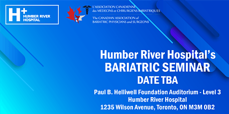 Humber River Hospital Bariatric Seminar tickets