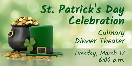 St. Patrick's Day Celebration | Culinary Dinner Theater  tickets