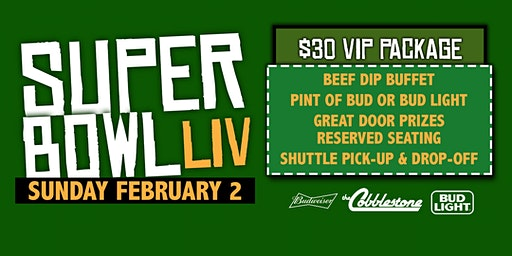 Super Bowl LIV @ The Cobblestone