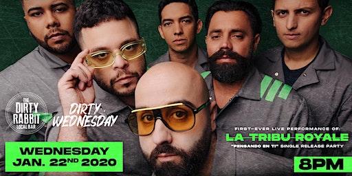 La Tribu Royale Single Release Party - En Vivo Por Primera Vez