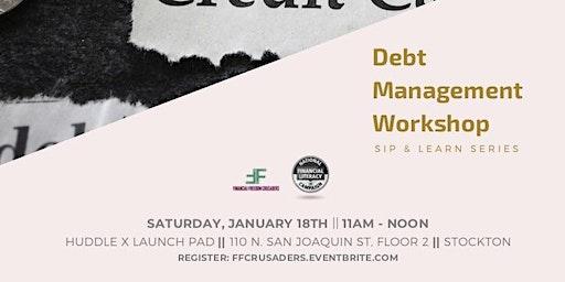 Debt Management Workshop - Stockton