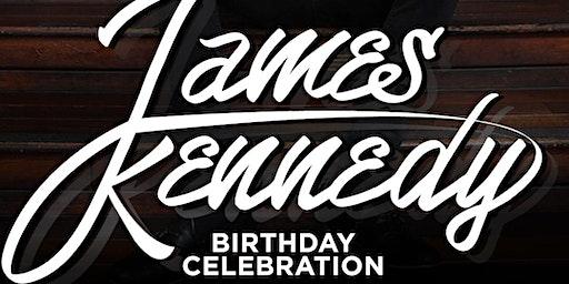 James Kennedy's Official Birthday Celebration