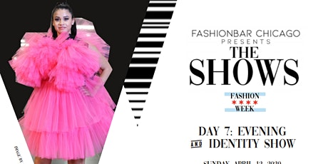 Day 7  THE SHOWS presented by FashionBar: F/W 2020 Evening Wear & The IDENTITY Show!   tickets