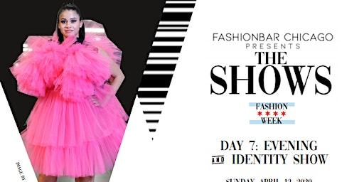 Day 7  THE SHOWS presented by FashionBar: F/W 2020 Evening Wear & The IDENTITY Show!