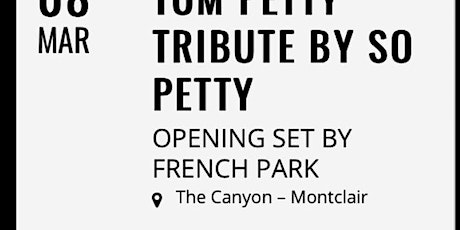 French Park opens for So Petty, a Tom Petty tribute band tickets