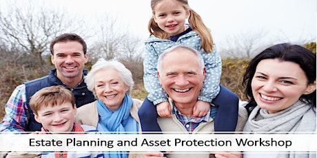 Estate Planning and Asset Protection Workshop tickets
