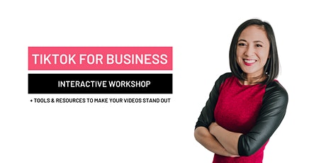 TikTok for Business Workshop tickets