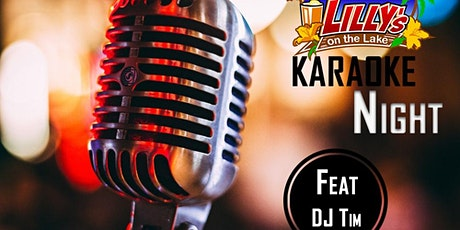 Karaoke Dj Tim at Lilly's on the Lake tickets