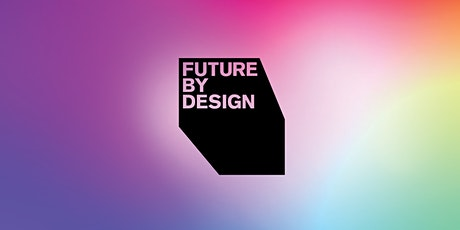 Future by Design - Moncton tickets