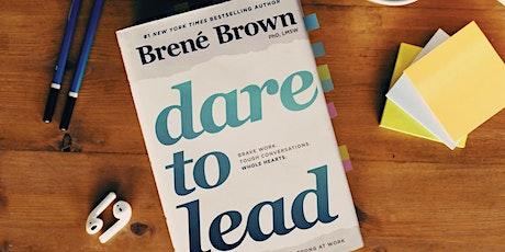 Dare to Lead™ Leadership Organizational Training tickets