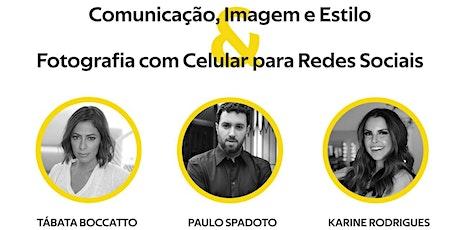 Comunicação, Imagem e Estilo & Fotografia com Celular para Redes Sociais ingressos