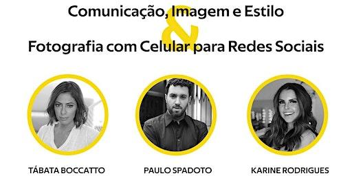 Comunicação, Imagem e Estilo & Fotografia com Celular para Redes Sociais
