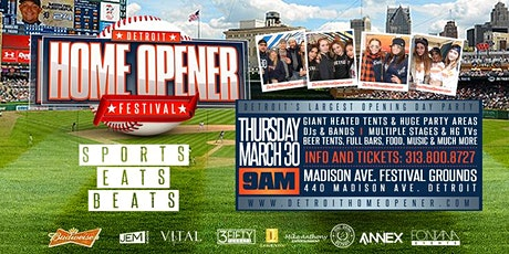 Detroit Home Opener Festival: The city's largest party! tickets