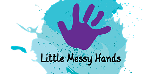 Little Messy Hands - Tuesday