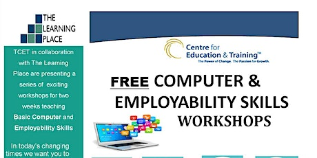 FREE  Basic Computer & Employability Skills Workshops - 2 Week Workshop tickets