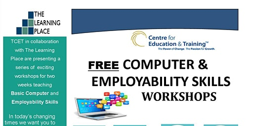 FREE  Basic Computer & Employability Skills Workshops - 2 Week Workshop