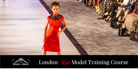House Of iKons London KIDS Model Training Course tickets
