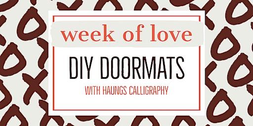 DIY Doormats with Haungs Calligraphy