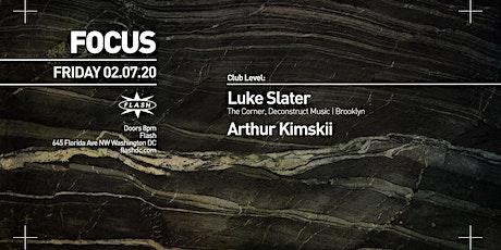 FOCUS: Luke Slater tickets