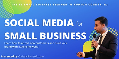 Social Media For Small Businesses- Attract new customers & build your brand tickets