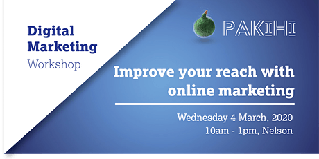 Pakihi Workshop: Digital Marketing - Nelson tickets
