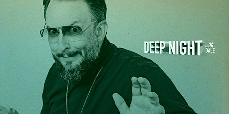 Deep Night With Dale Seever tickets