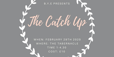 The Catch Up tickets