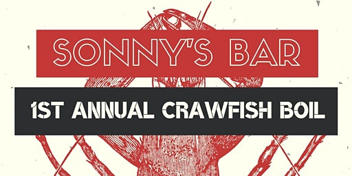 Sonny's First Annual Crawfish Boil