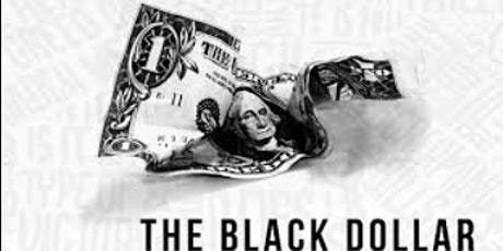 EVOLUTION OF THE BLACK DOLLAR  tickets