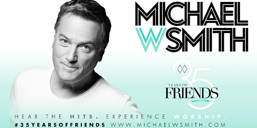 Michael W. Smith - 35 Years of Friends Tour VOLUNTEER - Sugar Land, TX (By Synergy Tour Logistics)