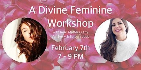 A Divine Feminine Workshop tickets
