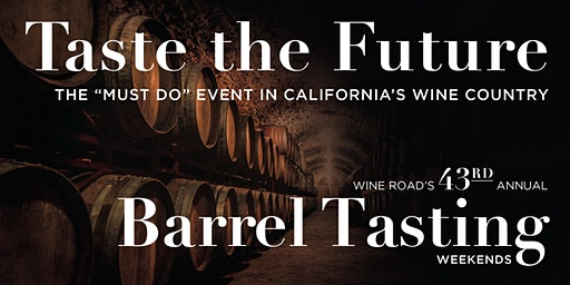 2nd Weekend -Barrel Tasting 2020, Wine Road Sonoma County